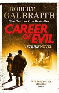 Boken Career of Evil av Robert Galbraith aka J.K. Rowling.