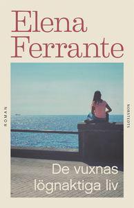 Boken De vuxnas lögnaktiga liv av Elena Ferrante.