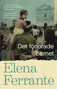 Boken Det förlorade barnet av Elena Ferrante. Fjärde delen i Neapelkvartetten.