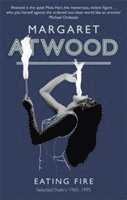 Eating Fire, en diktsamling av Margaret Atwood.