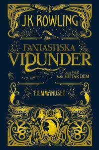 Boken Fantastiska vidunder och var man hittar dem - filmmanuset av J. K. Rowling.