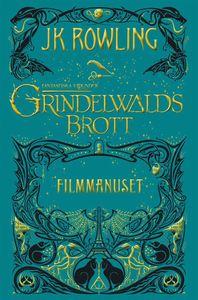Boken Grindewalds brott - filmmanuset av J.K. Rowling.