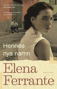 Boken Hennes nya namn av Elena Ferrante. Andra delen i Neapelkvartetten.