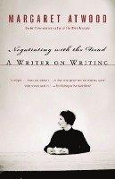 Negotiating with the dead: A Writer on Writing (Att förhandla med de döda) av Margaret Atwood.