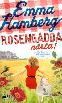 Boken Rosengädda nästa av Emma Hamberg.
