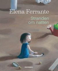 Barnboken Stranden om natten av Elena Ferrante