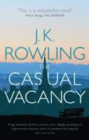 Boken Casual Vacancy (Den tomma stolen) av J.K. Rowling.