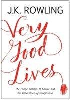 Boken Very Good Lives av J.K. Rowling.