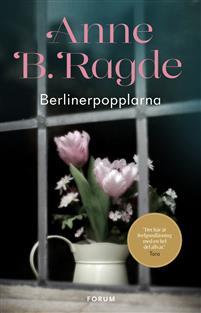 Boken Berlinerpopplarna av Anne B. Ragde.