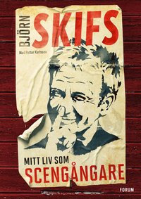 Köp Björn Skifs biografi - mitt liv som scengångare