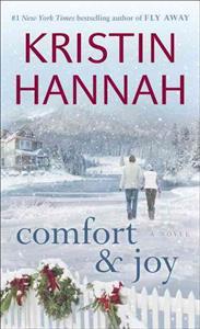 Boken Comfort and Joy av Kristin Hannah.