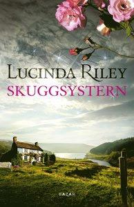 De sju systrarna del 3 - skuggsystern - av Lucinda Riley