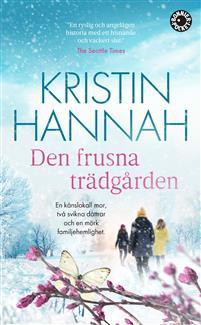 Boken Den frusna trädgården av Kristin Hannah.