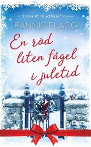 Boken En röd liten fågel i juletid av Fannie Flagg.
