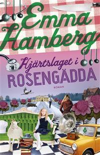 Boken Hjärtslaget i Rosengädda av Emma Hamberg.