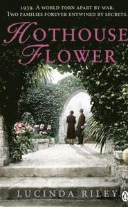 Boken Hothouse Flower av Lucinda Riley