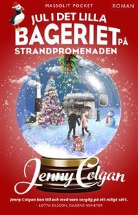 Boken Jul i det lilla bageriet pa strandpromenaden av Jenny Colgan.