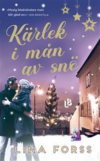 Boken Kärlek i mån av snö av Lina Forss.