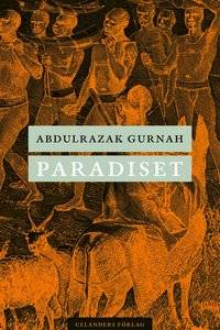 Boken Paradiset av vinnaren av nobelpriset i litteratur 2021 - Abdulrazak Gurnah