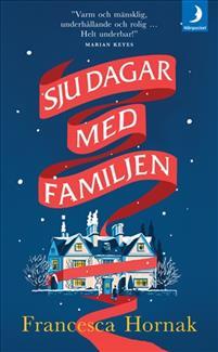 Boken Sju dagar med familjen av Francesca Hornak.