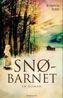 Boken Snöbarnet av Eowyn Ivey.