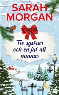Boken Tre systrar och en jul att minnas av Sarah Morgan.