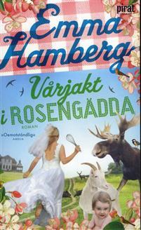 Vårjakt i Rosengädda - av Emma Hamberg.