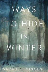Boken Ways To Hide In Winter av Sarah St. Vincent.